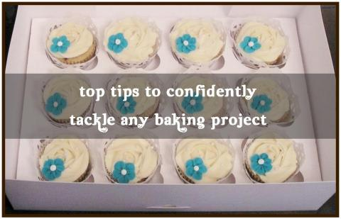 Top tips to confidently tackle any baking project